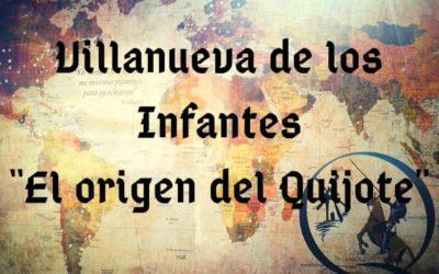 """Villanueva de los Infantes """"Origen del Quijote, Final de D. Francisco Quevedo"""""""